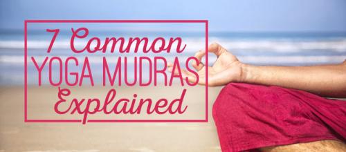 "7 Common ""Yoga Mudras"" Explained"