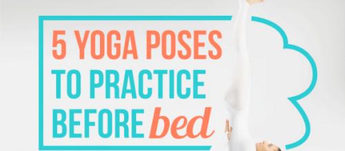 Yoga Poses for a Good Nights Sleep