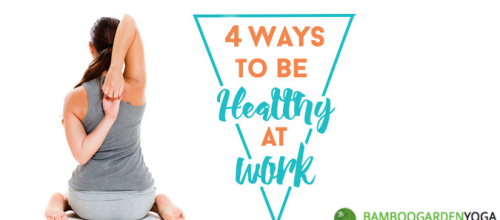 Tips for Being Healthier While at Work