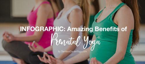 Infographic: Amazing Benefits of Prenatal Yoga