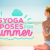 Top Yoga Poses for Summer & Sunshine