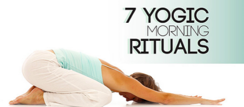Seven Morning Yoga Rituals