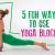 5 Fun Ways to Use Yoga Blocks in Your Practice